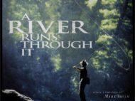 A River Through It