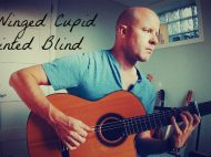 A Winged Cupid Painted Blind - Evan Handyside (ambient, contemporary guitar)