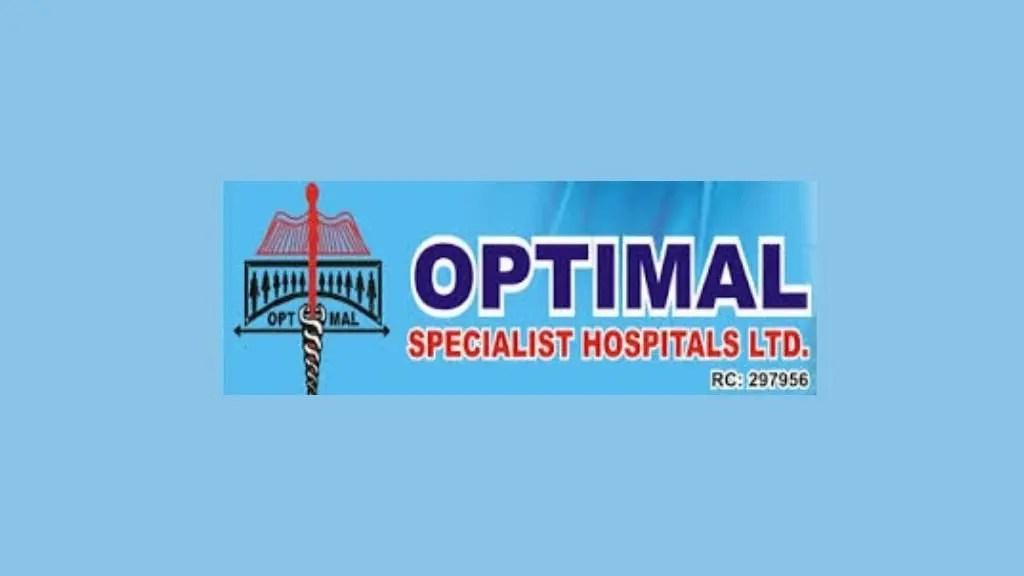 Optimal Specialist Hospitals Limited Job Recruitment (6 Positions)
