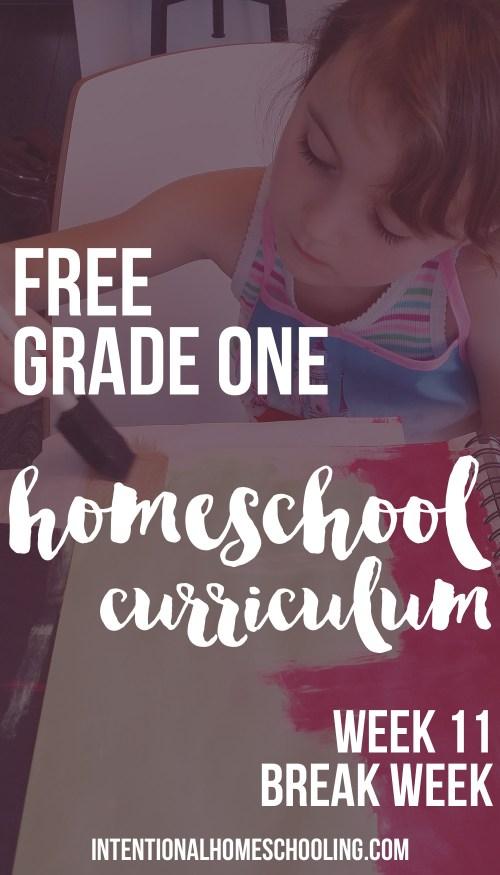 Free Grade One Homeschool Curriculum - week 11 - break week!