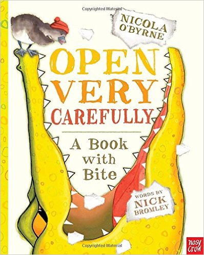Open Very Carefully: A Book with Bite