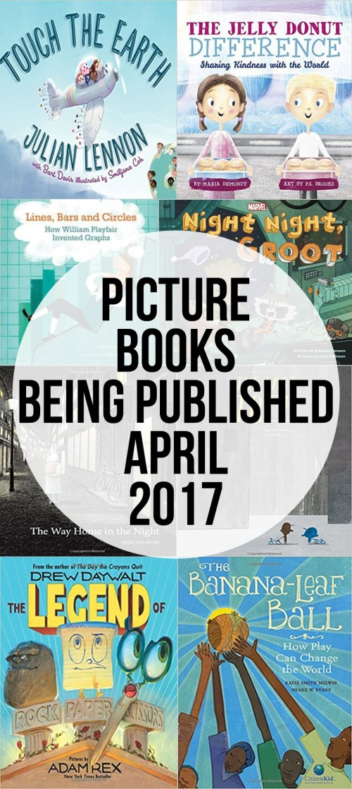 Picture Books Published in April we are Looking Forward to Reading