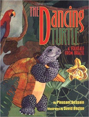 Dancing Turtle: A Folktale from Brazil