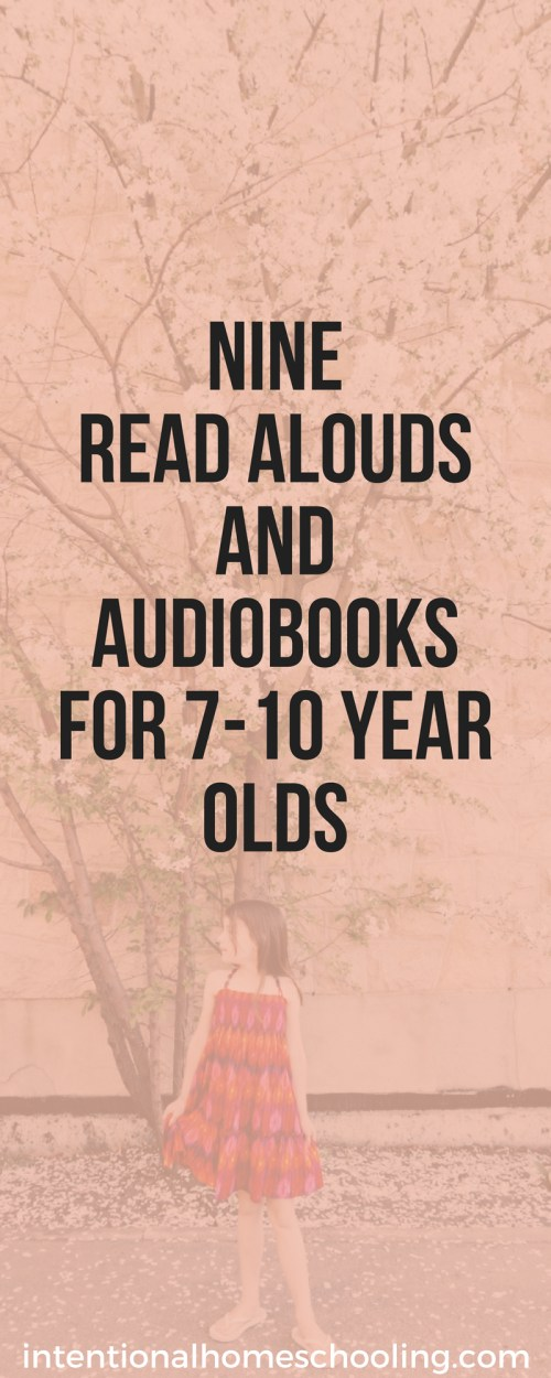 Nine Summer Read Alouds and Audiobooks for ages 7-10 - early middle years