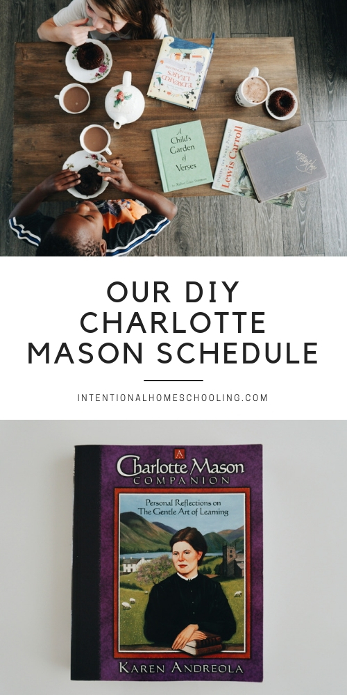 Our DIY Charlotte Mason homeschool schedule and how to create your own