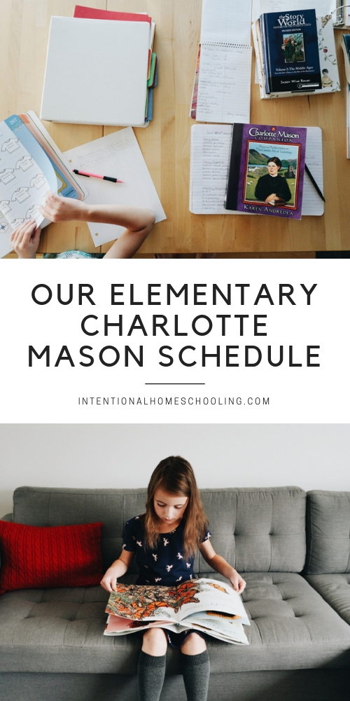 Our Charlotte Mason Homeschool Schedule Year 0 Year 3 Part One