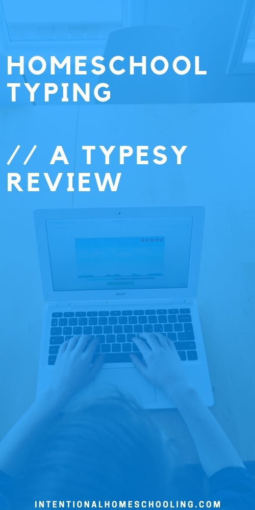 Homeschool Typing - Typesy Review