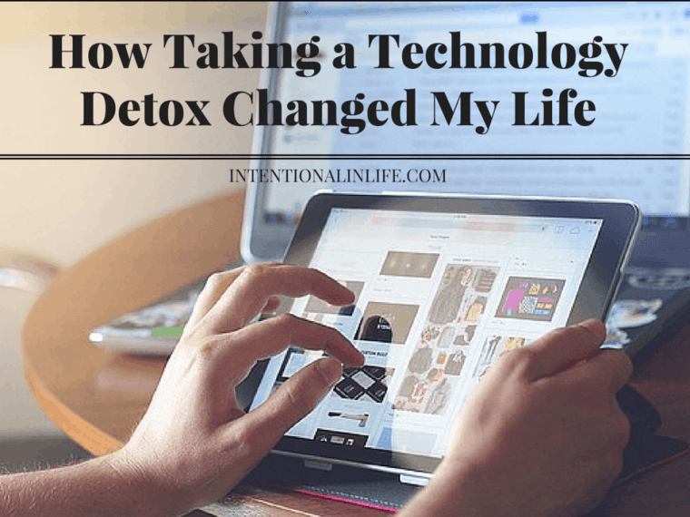 How Taking a Technology Detox Changed My Life