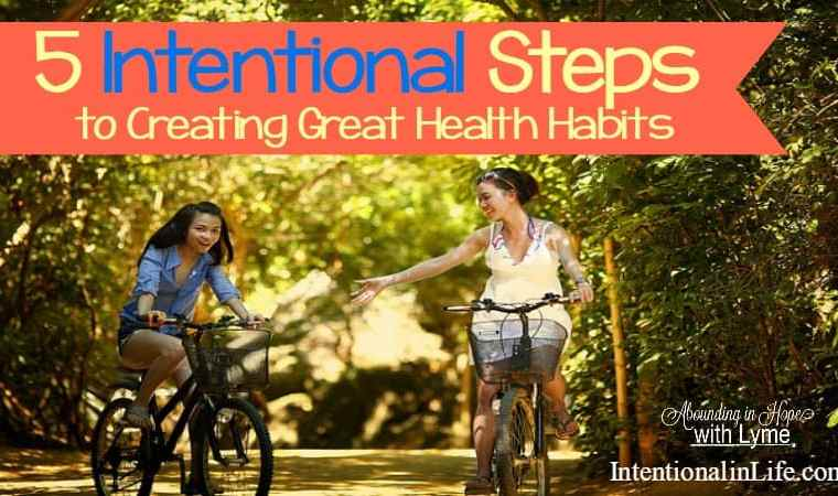 Tricia shares 5 intentional steps to creating great health habits. Her tips are both simple and practical to follow and implement in your own life.