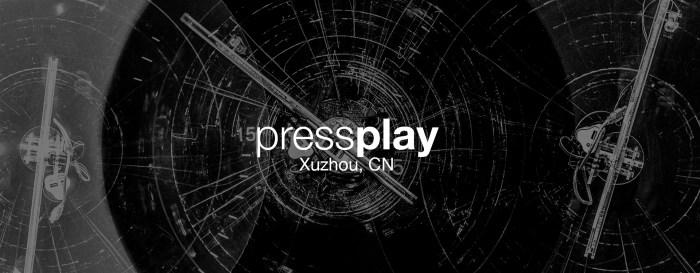 Press Play – Xuzhou
