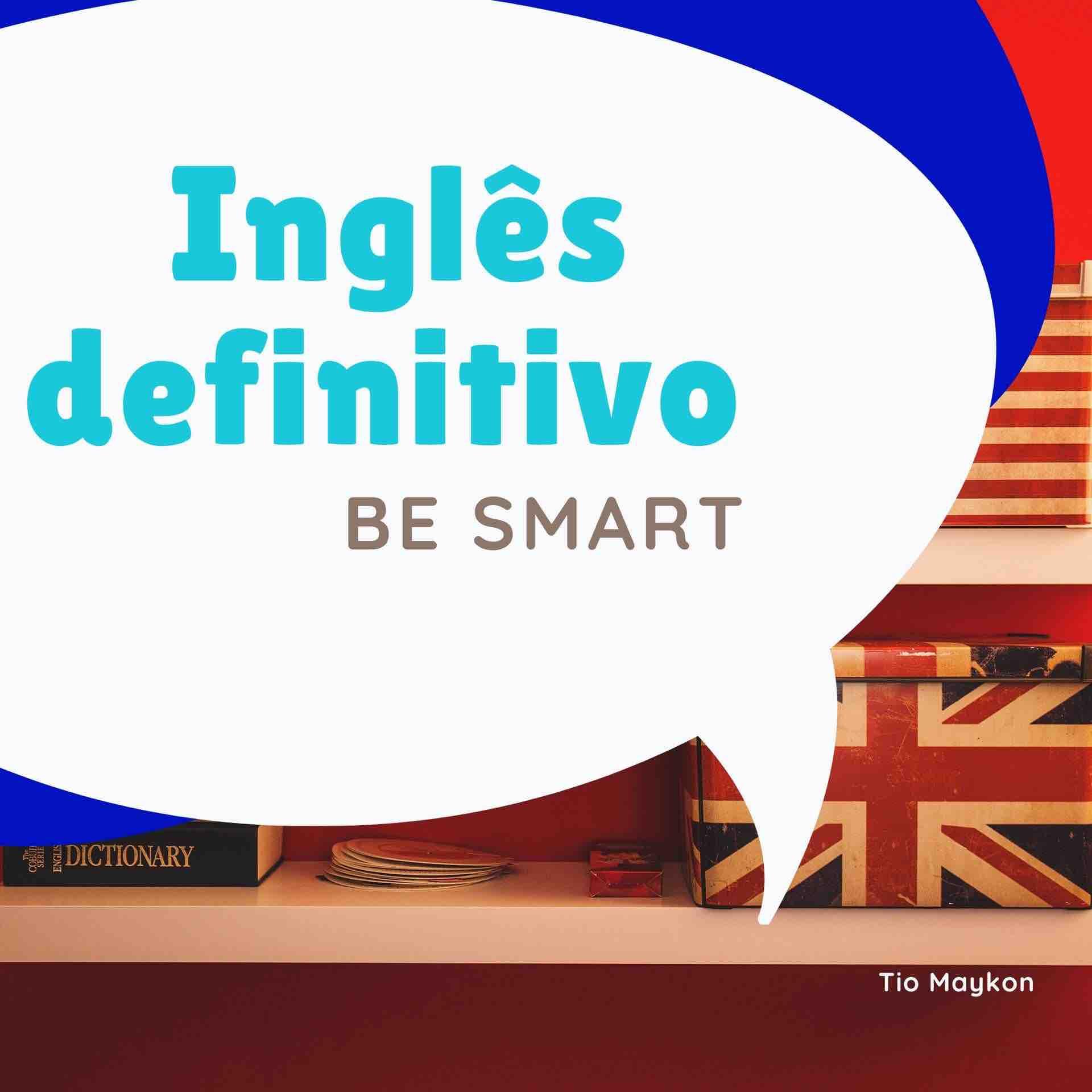 curso inglês definitivo - be smart é bom vale a pena confiável