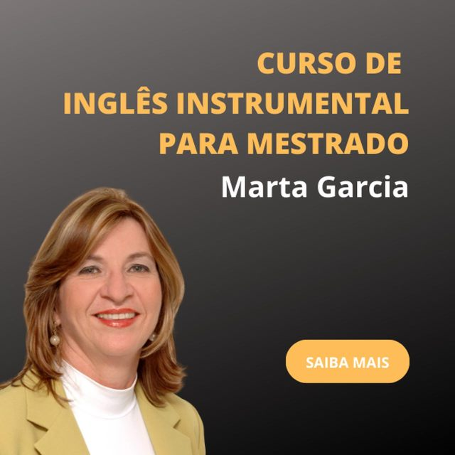 Curso de Inglês Instrumental Para Mestrado Marta Garcia