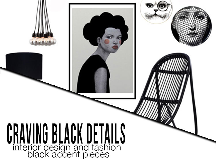 craving black details interior design and fashion