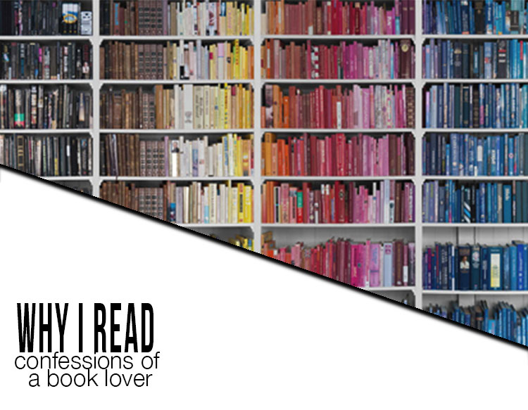 why i read confessions of a book lover