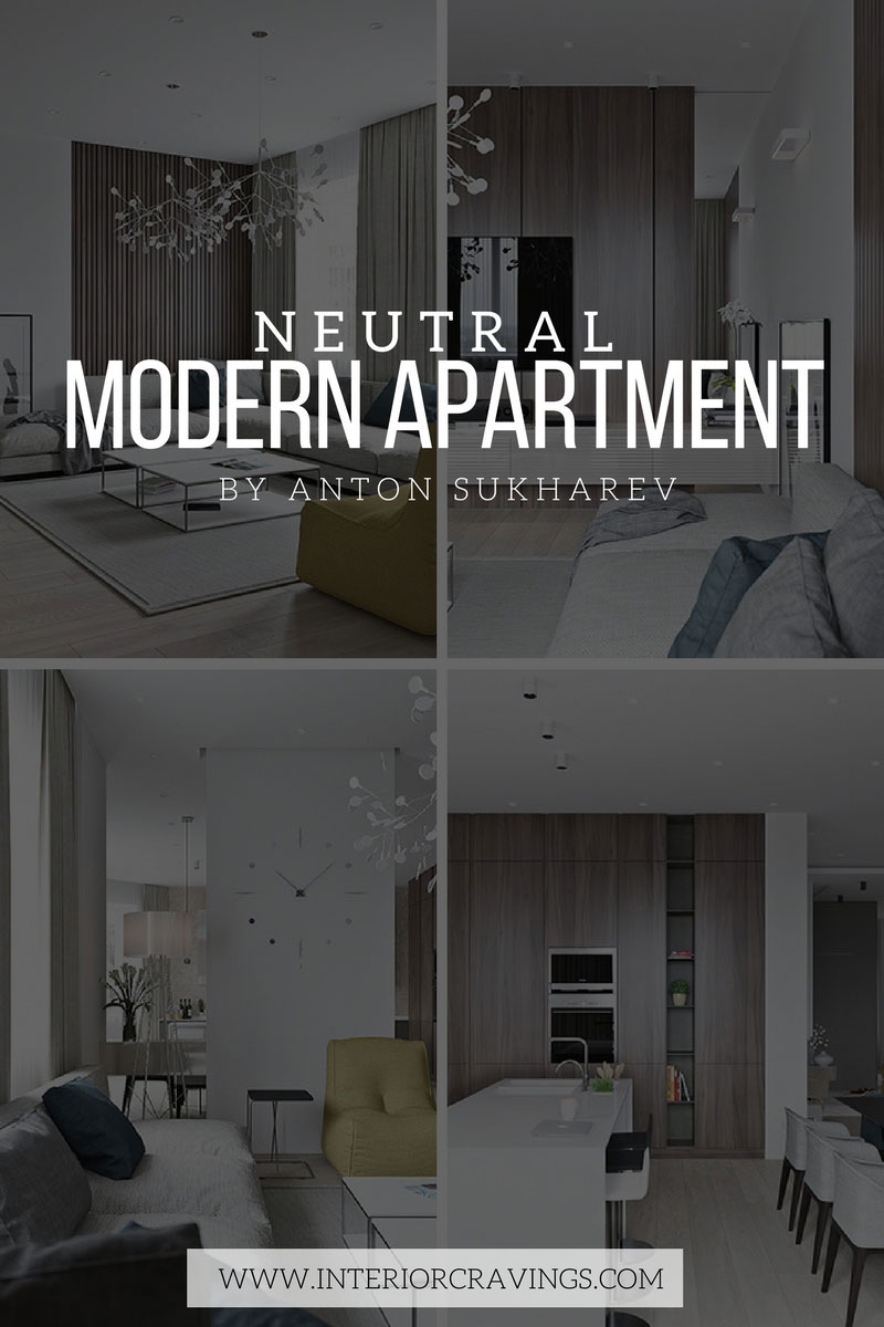 INTERIOR CRAVINGS modern neutral apartment Anton Sukharev