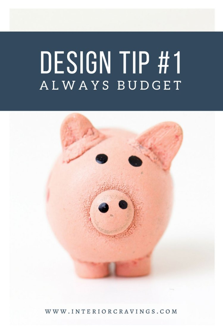 INTERIOR CRAVINGS - INTERIOR DESIGN TIP 1 - ALWAYS BUDGET