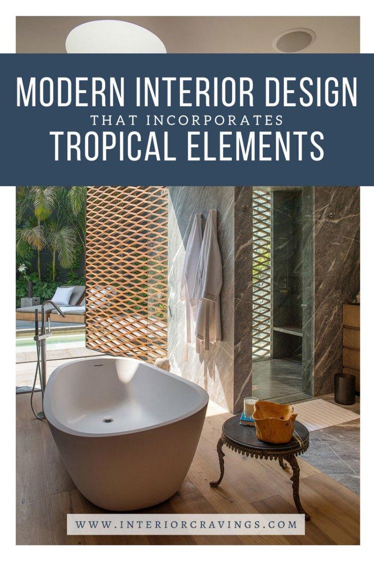 interior cravings modern interior design tropical elements - casa barranca ezequiel farca 1