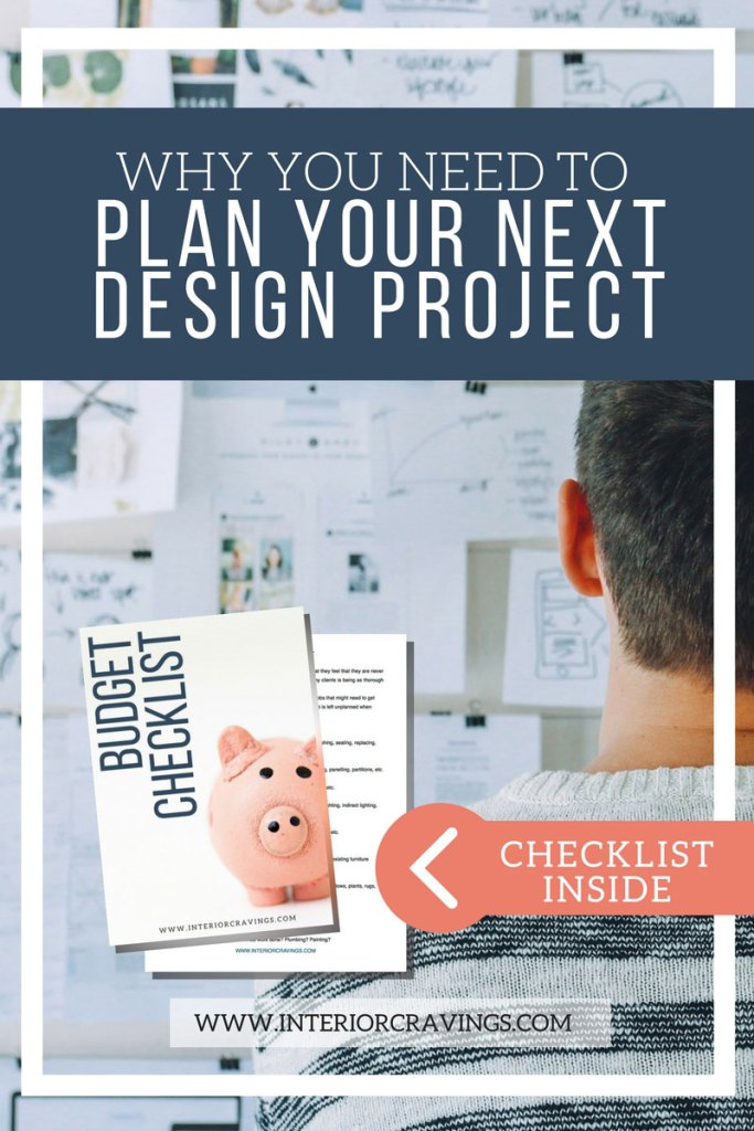 interior cravings WHY YOU NEED TO PLAN YOUR NEXT DESIGN PROJECT opt in 1