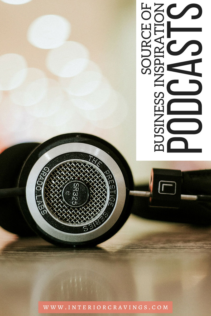 INTERIOR CRAVINGS search for business inspiration podcasts