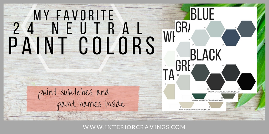 24 FAVORITE NEUTRAL PAINT COLORS INTERIOR CRAVINGS banner