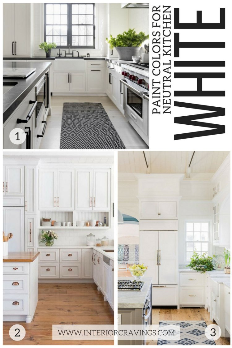 MY FAVORITE WHITE KITCHENS - NEUTRAL PAINT COLORS FOR YOUR KITCHEN REMODEL