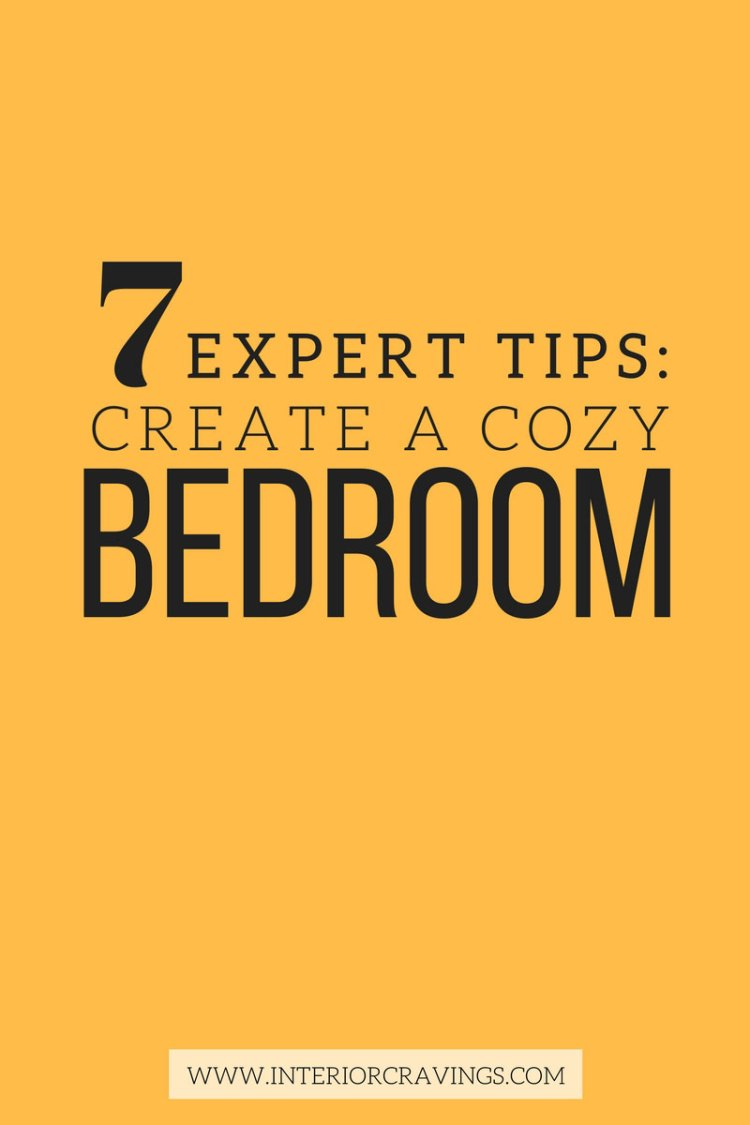 7 expert tips to help you create a cozy master bedroom pin 1