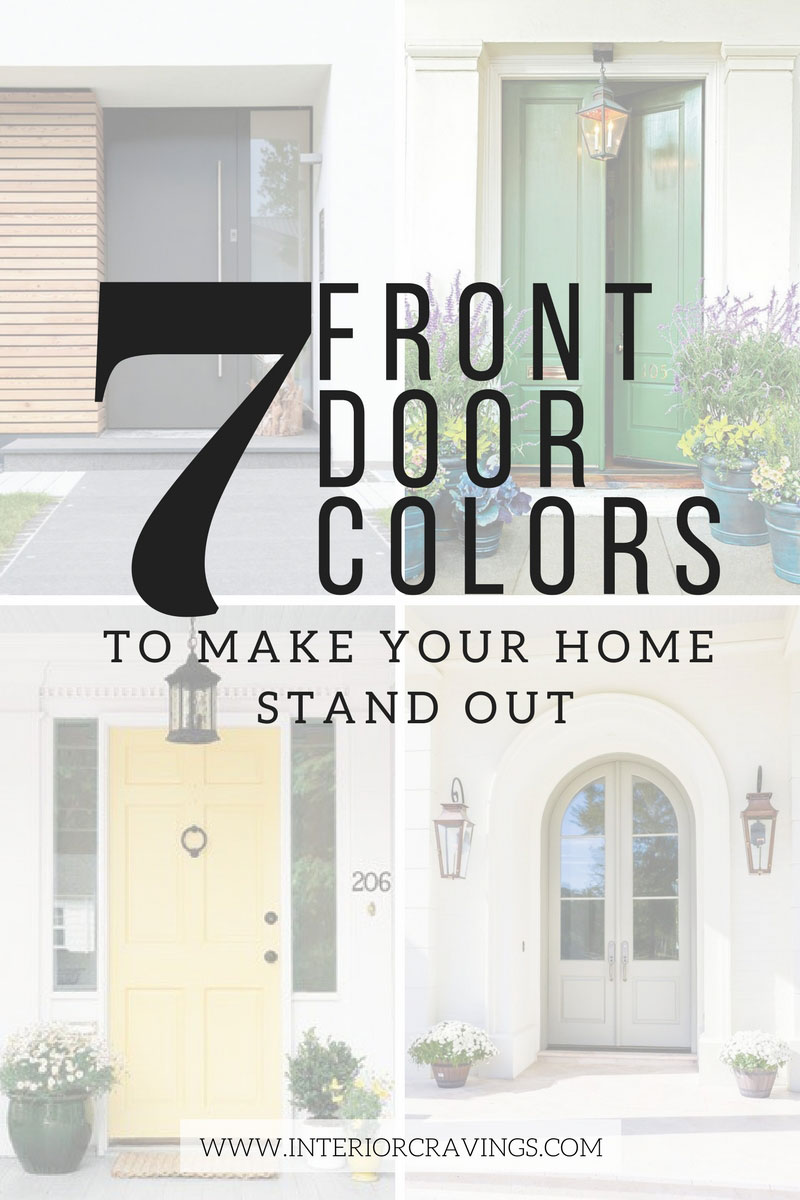 7 FRONT DOOR COLORS - inspiration images and paint color listed inside