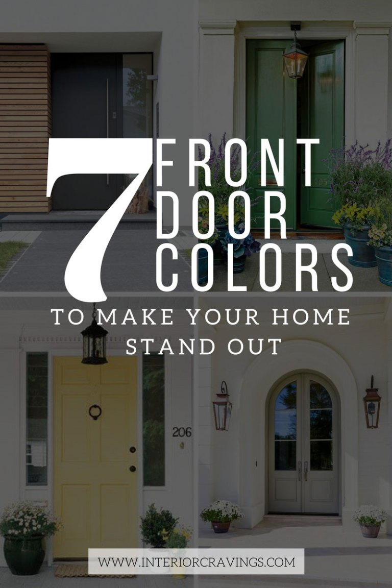 7 FRONT DOOR COLORS - inspiration images and paint colors listed inside