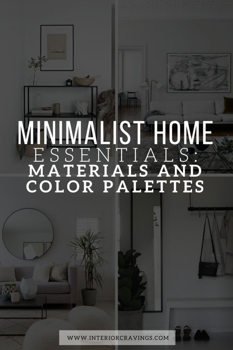 INTERIOR CRAVINGS MINIMALIST HOME ESSENTIALS MATERIALS AND COLOR PALETTES