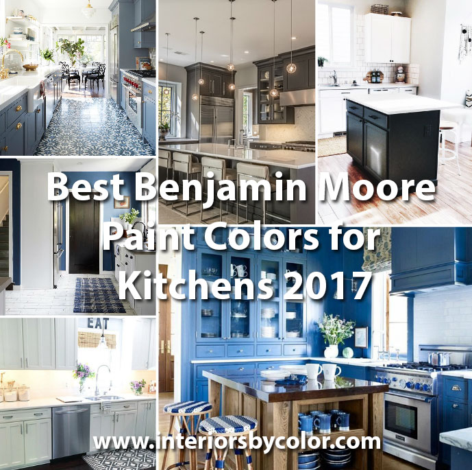 Best Benjamin Moore Paint Colors for Kitchens 2017  Interiors By Color