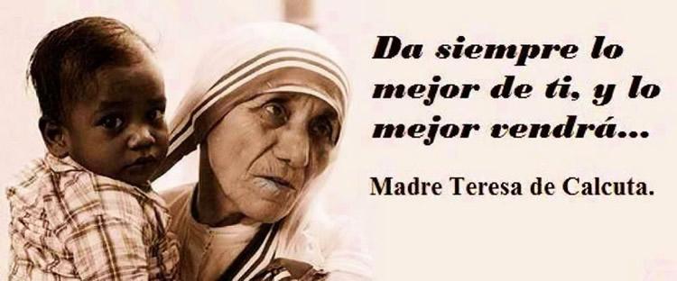 Las 15 Mejores Frases De La Madre Teresa De Calcuta