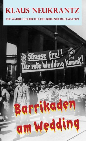 Barrikaden am Wedding