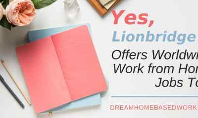 Yes, Lionbridge Offers Worldwide Work from Home Jobs Too!