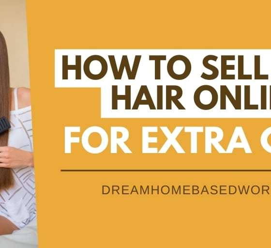 6 Ways To Sell Your Hair Online for Extra Money
