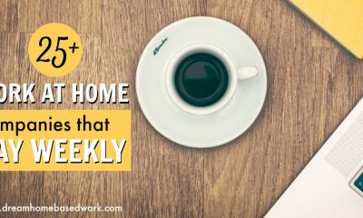 25+ Legit Work at Home Companies That Pay Weekly