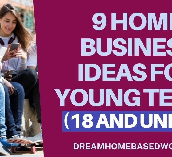 9 Home Business Ideas for Young Teens (18 and under)