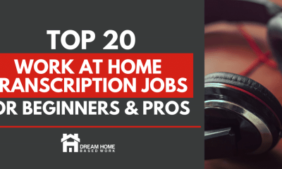 Top 20 Work at Home Online Transcription Jobs for Beginners and Pros
