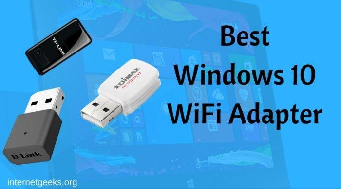Best Windows 10 WiFi Adapter