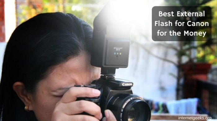 Best External Flash for Canon for the Money