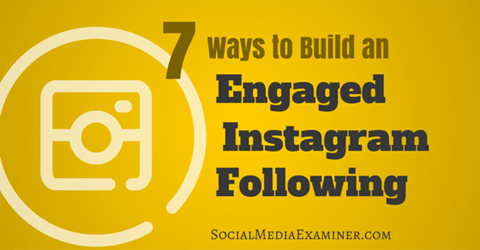 build an engaged instagram following