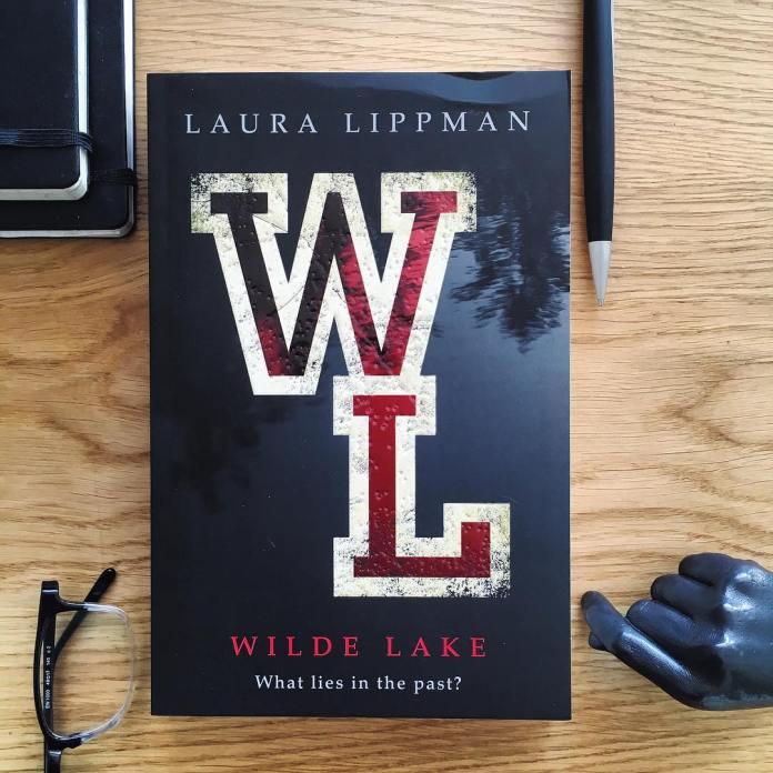 WILDE LAKE by Laura Lippmann