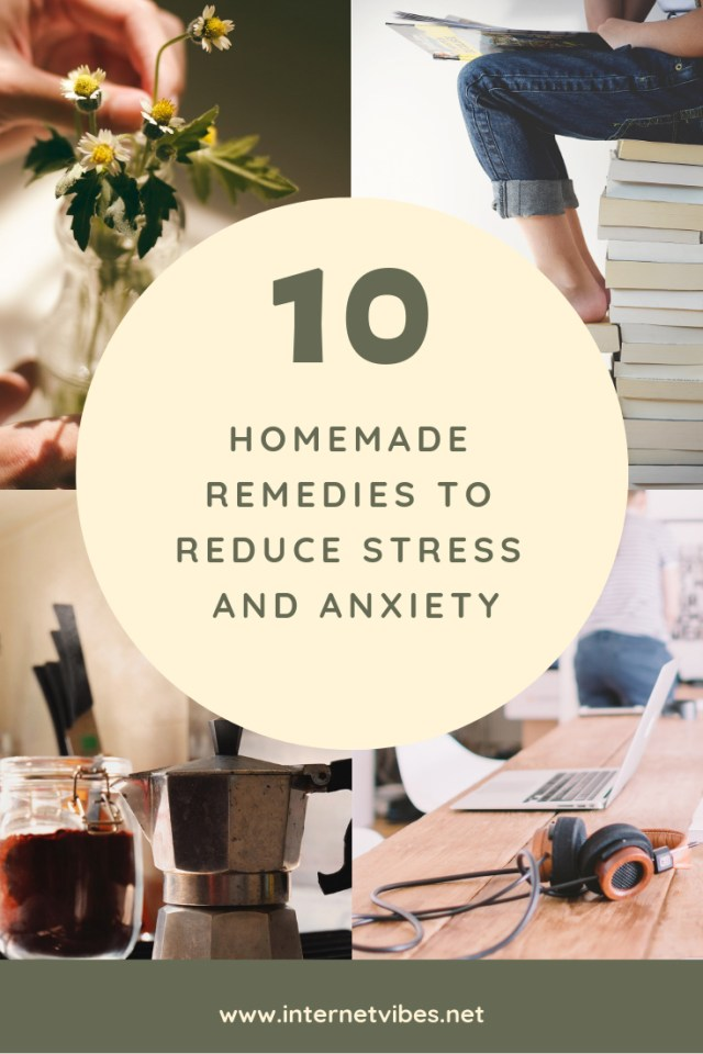 Homemade Remedies To Reduce Stress