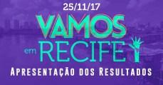 Vamos! Sem medo de mudar o Brasil: Recife > Resultados 25/11