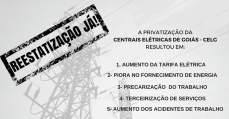Privatização da Celg e o desmonte do Estado: saiba o que está em jogo