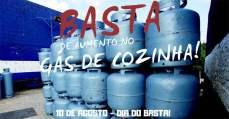 10 DE AGOSTO: Dia do basta de aumento no gás de cozinha! | Intersindical