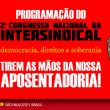 Programação do 2º Congresso Nacional da Intersindical | Intersindical