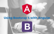 Using Bootstrap 4 with Angular