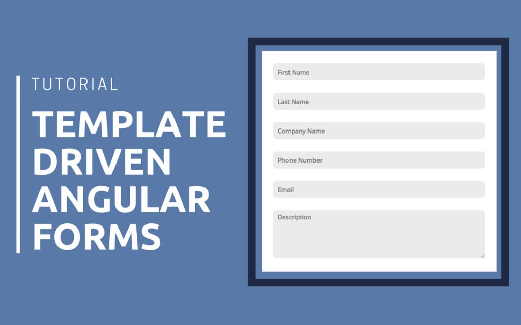 Template Driven Angular Forms