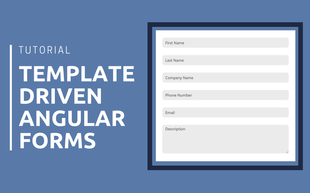 Template Driven Angular Forms