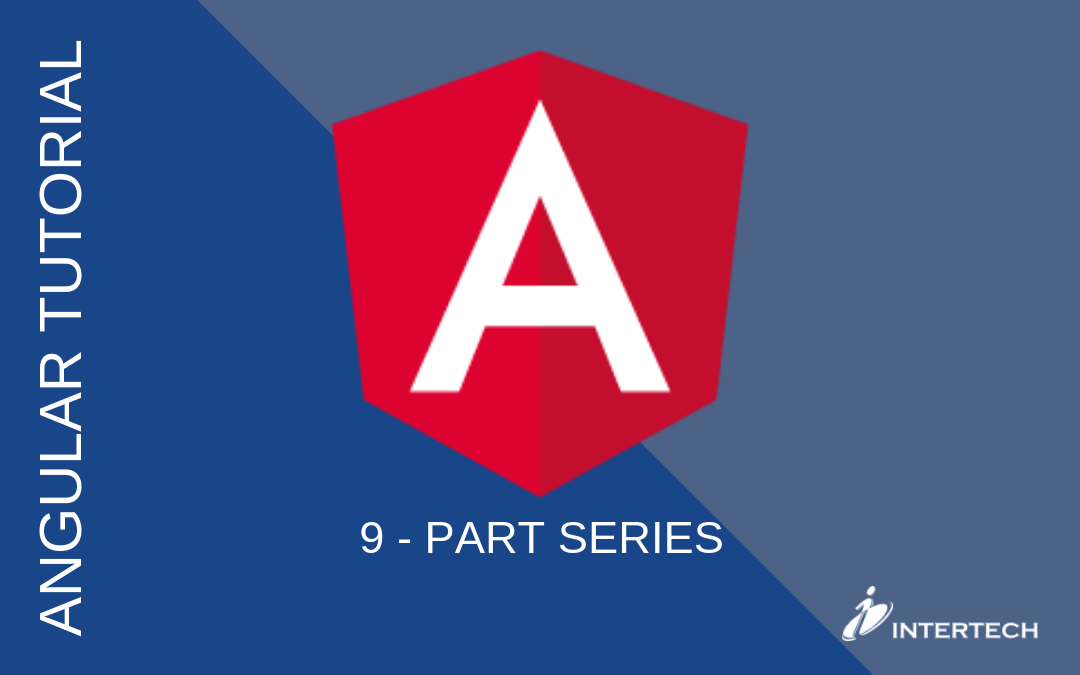 Angular Tutorial Series
